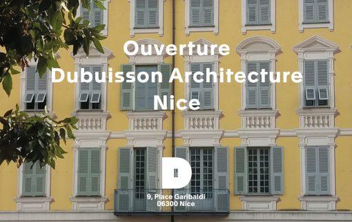 Ouverture de Dubuisson Architecture Nice